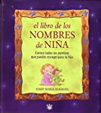 El Libro de Los Nombres de Niña, Josep Maria Albaigés, 8479015233