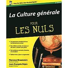 La Culture générale Pour les Nuls (French Edition)