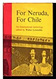 img - for For Neruda, For Chile: An International Anthology book / textbook / text book