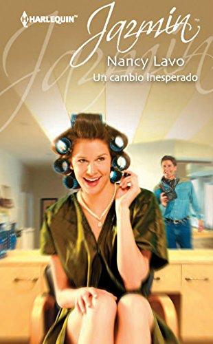 Un cambio inesperado (Jazmín) (Spanish Edition)