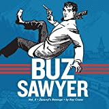 Buz Sawyer Book 4: Zazarof's Revenge (Roy Crane's Buz Sawyer)