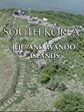 South Korea: Jeju and Wando islands