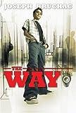 The Way, Joseph Bruchac, 158196062X