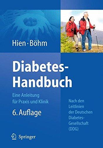 Diabetes-Handbuch: Eine Anleitung für Praxis und Klinik