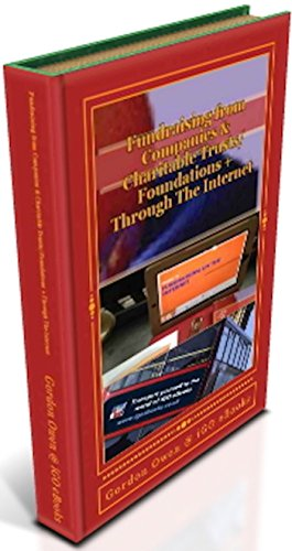 Fundraising from Companies & Charitable Trusts/Foundations + Through The Internet (Fundraising Material Series Book 5)