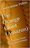 The Orange Giant (Amazon): The Orange Giants' Marketing Strategy