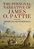 #7: The Personal Narrative of James O. Pattie of Kentucky