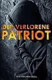 Der verlorene Patriot (German Edition)