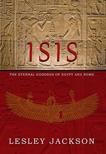 Isis: Eternal Goddess of Egypt and Rome (Osiris Isis)
