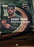 ahlam shibli phantom home