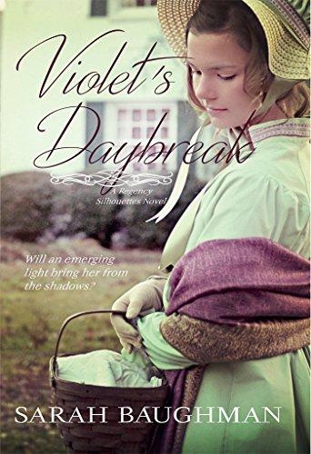 (Violet's Daybreak: Regency Silhouettes Book Two)