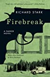 Firebreak, Richard Stark, 0226770656
