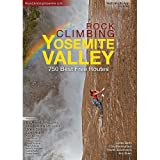 img - for Rock Climbing Yosemite Valley: 750 Best Free Climbs book / textbook / text book