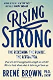 Rising Strong: The Reckoning. The Rumble. The Revolution.