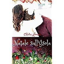Natale sull'Isola: - Saga della Famiglia Hartville - Autoconclusivo (Italian Edition)