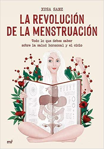 La revolución de la menstruación de Xusa Sanz