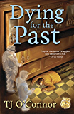 Dying for the Past (A Gumshoe Ghost Mystery Book 2)