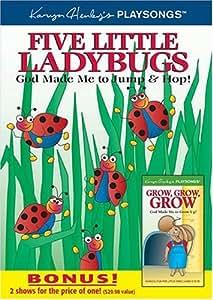 Five Little Ladybugs: God Made Me to Jump & Hop!