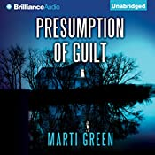 Presumption of Guilt | Marti Green