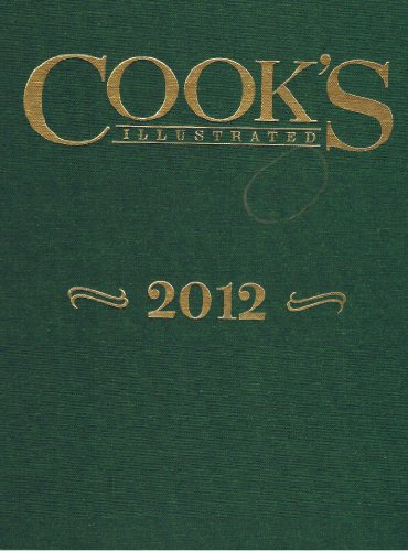 Cook's Illustrated 2012 - Book  of the Cook's Illustrated Annuals