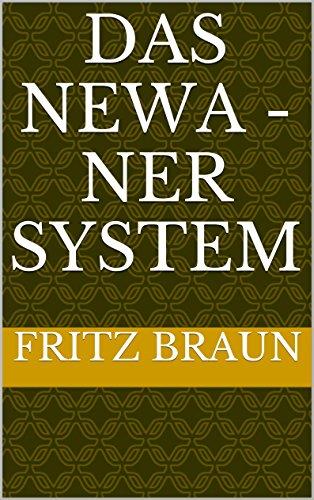 Das NEWA -NER System (German Edition)