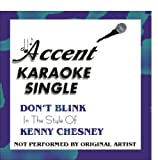 Don't Blink by Kenny Chesney Karaoke CD+G Single
