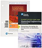 Elementary Surveying: An Introduction to Geomatics, Student Value Edition Plus Mastering Engineering with Pearson eText -- Access Card Package (15th Edition)