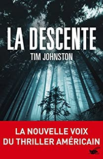 La descente, Johnston, Tim