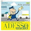 ADESSO audio - Alla posta. 11/2015: Italienisch lernen Audio - Das Postamt Hörbuch von  div. Gesprochen von:  div.