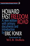 Freedom Road (American History Through Literature) by Fast, Howard, Foner, Eric, DuBois, W. E. B. (1995) Paperback