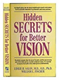 Hidden Secrets for Better Vision, Leslie H. Salov and William L. Fischer, 0915421232