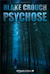 Psychose (Ein Wayward-Pines-Thriller 1) (German Edition)