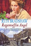 Front cover for the book Ragamuffin Angel by Rita Bradshaw