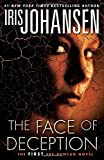 Book cover image for The Face of Deception: The first Eve Duncan novel