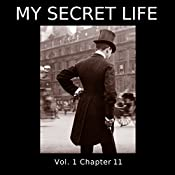 My Secret Life: Volume One Chapter Eleven | Dominic Crawford Collins