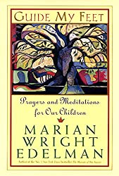 Guide My Feet: Prayers and Meditations for Our Children