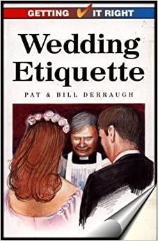 Book Wedding Etiquette (Getting it Right)