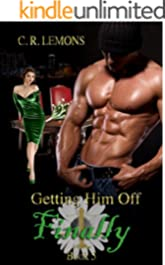 Getting Him Off Finally: Getting Him Off Series - Book 5