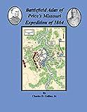 Battlefield Atlas of Price's Missouri Expedition of 1864