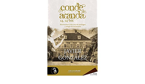 Amazon.com: Conde de Aranda 14, 14-bis (Spanish Edition) eBook: Javier González: Kindle Store