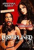 Disciplined [Anastasia Pierce Productions]