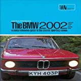 The BMW 2002, Mike Macartney and R. M. Clarke, 1855203340