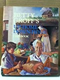 Betty Groff's Up Home Down Home Cookbook