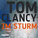 Im Sturm | Tom Clancy