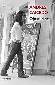 Ojo al cine par Caicedo
