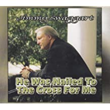 He Was Nailed to the Cross for Me [Audio CD]