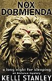 Nox Dormienda (A Long Night for Sleeping) (Arcturus Mystery Series Book 1)