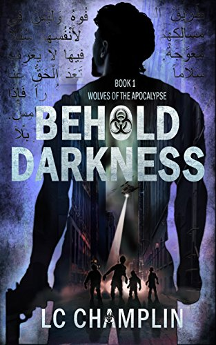 Behold Darkness by LC Champlin