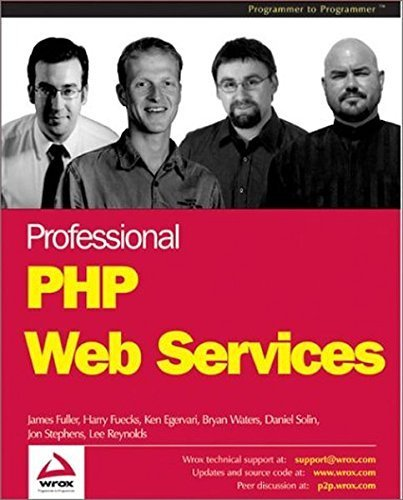 Professional PHP Web Services by James Fuller (2003-01-04)