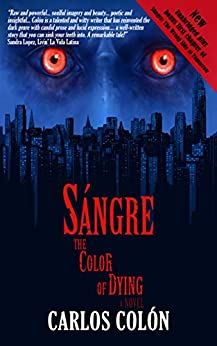 Sángre: The Color of Dying by [Colón, Carlos]